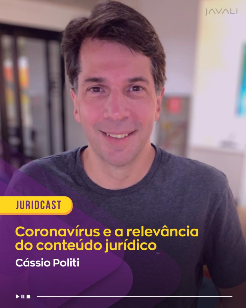 Coronavírus e a relevância do conteúdo jurídico